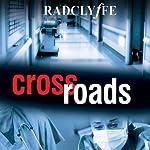 Crossroads | Radclyffe