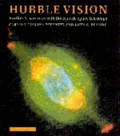 Hubble Vision: Further Adventures With The Hubble Space Telescope