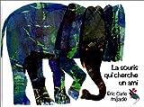 LA Souris Qui Cherch UN Ami (French Edition)