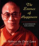 The Essence Of Happiness.: A Guidebook for Living (0340824697) by Dalai Lama XIV