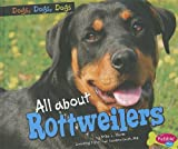 img - for All about Rottweilers (Pebble Plus: Dogs, Dogs, Dogs) book / textbook / text book