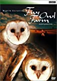 BBC WILDLIFE EXCLUSIVES Five Owl Farm 田園のフクロウたち [DVD]