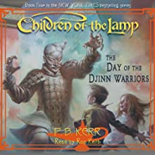The Day of the Djinn Warriors: Children of the Lamp, Book 4 | Livre audio Auteur(s) : P. B. Kerr Narrateur(s) : Ron Keith