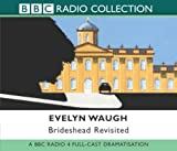 Evelyn Waugh Brideshead Revisited (Radio Collection)