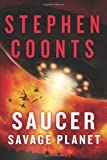 Saucer: Savage Planet (1250042003) by Coonts, Stephen
