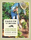 img - for Garden Wisdom: Lessons Learned from 60 Years of Gardening book / textbook / text book