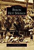 Byron Hot Springs   (CA)  (Images of America)