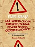 img - for  Qu  hacer en caso de terremoto, tsunami, desastre natural, cat strofe at mica? (Spanish Edition) book / textbook / text book
