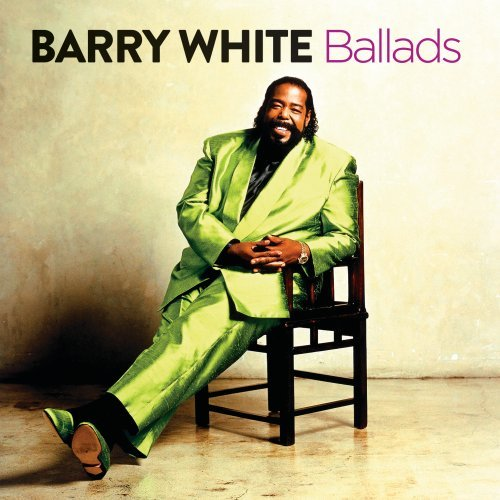 Barry White - The Ballads - Zortam Music