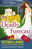 Deadly Forecast: A Psychic Eye Mystery (0451239938) by Laurie, Victoria
