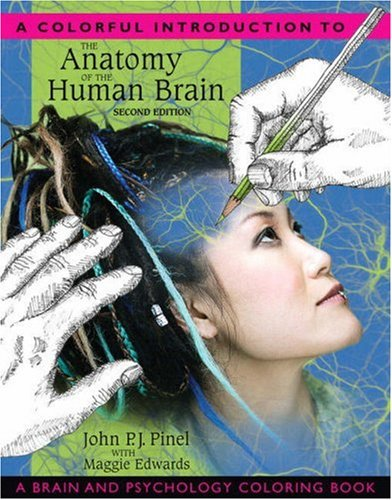 Colorful Introduction to the Anatomy of the Human Brain, A:A Brain andPsychology Coloring Book
