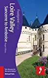 Loire Valley: Sancerre to Amboise (Footprint Focus)