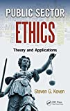 Public Sector Ethics: Theory and Applications