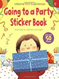 Anne Civardi Going to a Party (Usborne First Experiences)