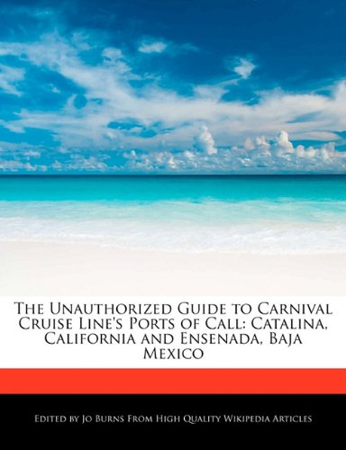 the-unauthorized-guide-to-carnival-cruise-lines-ports-of-call-catalina-california-and-ensenada-baja-