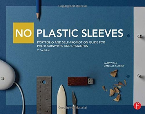 no-plastic-sleeves-portfolio-and-self-promotion-guide-for-photographers-and-designers-by-larry-volk-