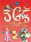 365 histoires pour le soir : Tome 2 (...