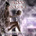 Blood Solstice: The Tale of Lunarmorte, Book 3 (       UNABRIDGED) by Samantha Young Narrated by Lucinda Gainey