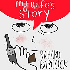 My Wife's Story Audiobook