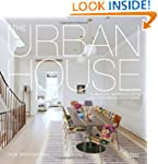The Urban House: Townhouses, Apartmen...