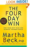 The Four-Day Win:End Your Diet War and Achieve Thinner Peace