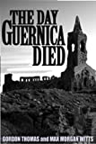 Guernica: The Crucible of World War II (0812885139) by Thomas, Gordon