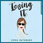 Losing It | Emma Rathbone
