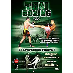 Thai Boxing Vol. 2 - Breathtaking Fights!