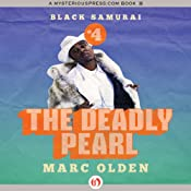 The Deadly Pearl: Black Samurai | Marc Olden