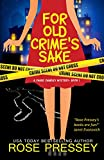 For Old Crimes Sake (Chase Charley Mystery Book 1)