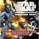 "Star Wars(TM) The Clone Wars(TM): Die spannendsten Missionenvon ""-"""