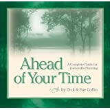 Ahead of Your Time: A Complete Guide for End-of-Life Planning