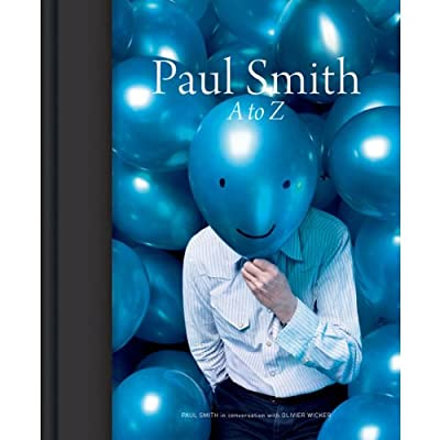 Paul Smith: A to Z (Hardcover)