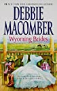 Wyoming Brides: Denim and Diamonds/The Wyoming Kid   [WYOMING BRIDES] [Mass Market Paperback]