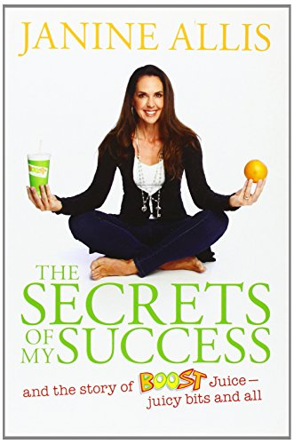 the-secrets-of-my-success-the-story-of-boost-juice-juicy-bits-and-all