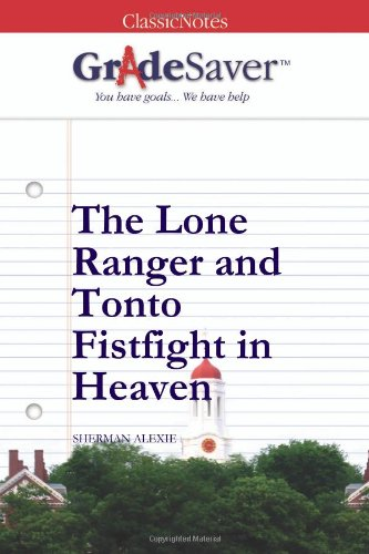 the lone ranger and tonto fistfight in heaven study guide gradesaver the lone ranger and tonto fistfight in heaven