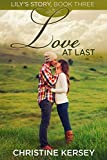 Love At Last (Lily's Story, Book 3)