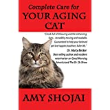 Complete Care for Your Aging Cat ~ Amy Shojai