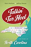 Talkin Tar Heel: How Our Voices Tell the Story of North Carolina