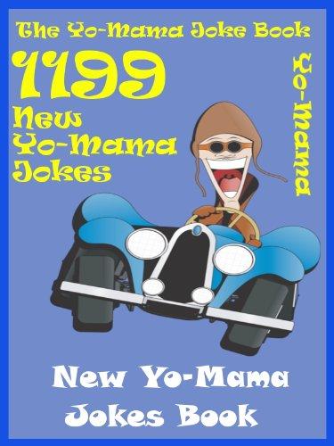 Sham - Jokes YoMama Jokes : 1199 New YoMama Jokes Book (English Edition)