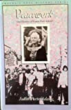 Peacework: Oral Histories of Women Peace Activists (Twaynes Oral History Series)