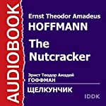 The Nutcracker [Russian Edition] | Ernst Theodor Amadeus Hoffmann