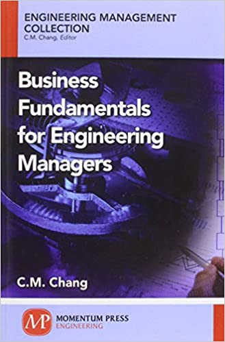 Business Fundamentals for Engineering Managers (Engineering Management Collection)