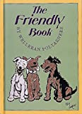 The Friendly Book (1883211050) by Poltarnees, Welleran