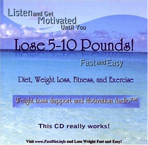 Listen And Get Motivated Until You Lose 5-10 Pounds