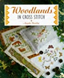img - for Woodlands in Cross Stitch (Cross Stitch Ser) book / textbook / text book
