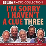 Sorry I Haven't a Clue: Volume 3 BBC