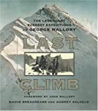 img - for Last Climb: The Legendary Everest Expeditions of George Mallory book / textbook / text book