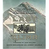Last Climb: The Legendary Everest Expeditions of George Malloryby David Breashears