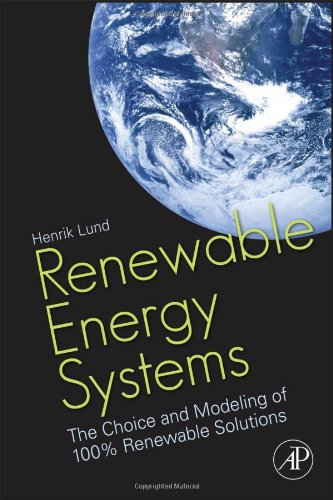 Renewable Energy Systems: The Choice and Modeling of 100%...